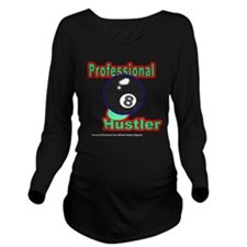 Pro 8 Ball Hustler Long Sleeve Maternity T-Shirt