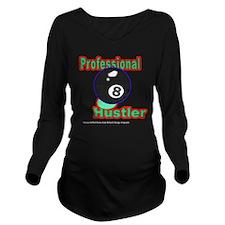 Pro 8 Ball Hustler Long Sleeve Maternity T-Shirt