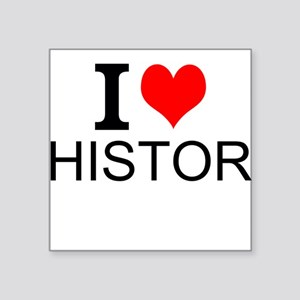 I Love History Sticker