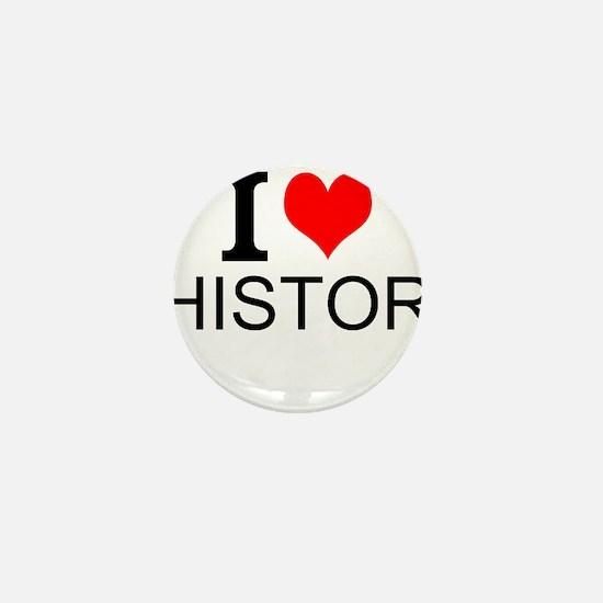 I Love History Mini Button