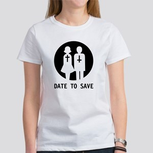 Date to Save Original Women's T-Shirt