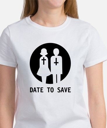 Date to Save Original Women's T-Shirt