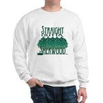 Straight Outta Sherwood Sweatshirt