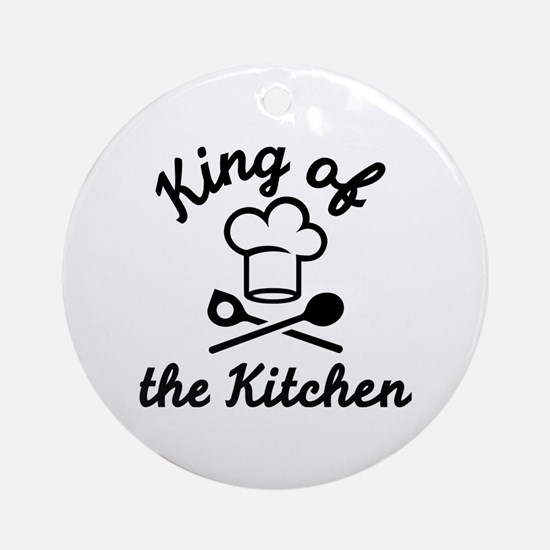 King of the kitchen Round Ornament