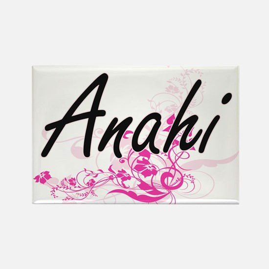 Anahi Artistic Name Design with Flowers Magnets