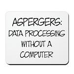 Aspergers Geek Mousepad