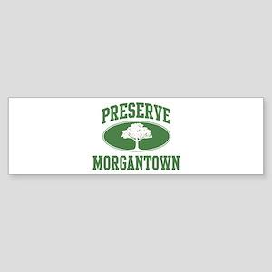 Preserve Morgantown Bumper Sticker