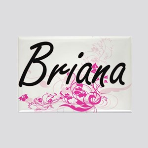 Briana Artistic Name Design with Flowers Magnets