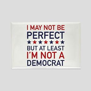 At Least I'm Not A Democrat Rectangle Magnet