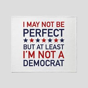 At Least I'm Not A Democrat Stadium Blanket