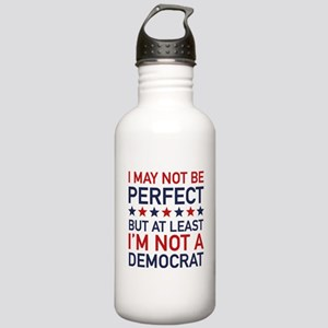 At Least I'm Not A Democrat Stainless Water Bottle
