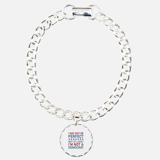 At Least I'm Not A Democrat Charm Bracelet, One Ch