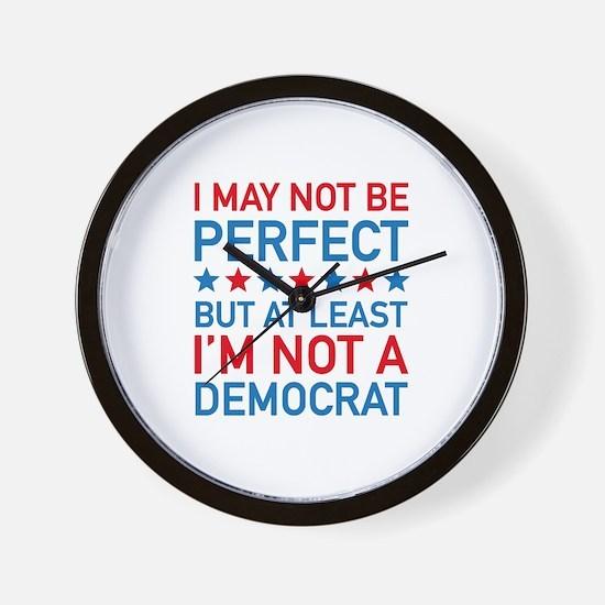 At Least I'm Not A Democrat Wall Clock