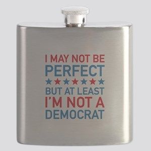 At Least I'm Not A Democrat Flask