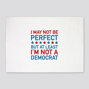At Least I'm Not A Democrat 5'x7'Area Rug