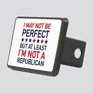 At Least I'm Not A Republican Rectangular Hitch Co