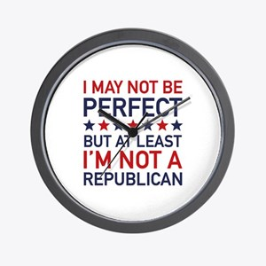 At Least I'm Not A Republican Wall Clock