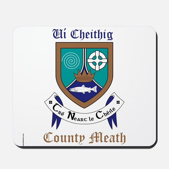 Ui Cheithig - County Meath Mousepad