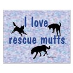 I Love Rescue Mutts (2) Small Poster