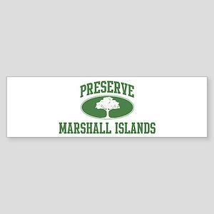 Preserve Marshall Islands Bumper Sticker