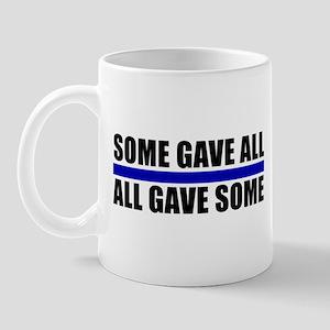 Some Gave All Blue Line Mug