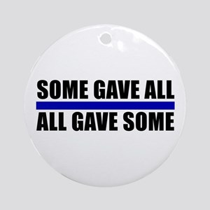 Some Gave All Blue Line Ornament (Round)