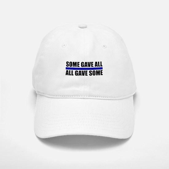 Some Gave All Blue Line Baseball Baseball Cap