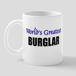 Worlds Greatest BURGLAR Mug