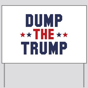 Dump The Trump Yard Sign