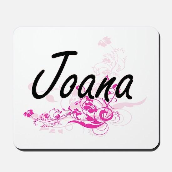Joana Artistic Name Design with Flowers Mousepad