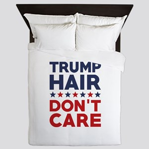 Trump Hair Don't Care Queen Duvet
