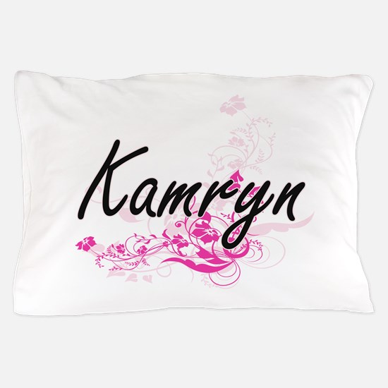 Kamryn Artistic Name Design with Flowe Pillow Case