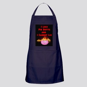 I Like Pig Butts And I Cannot Lie Apron (dark)