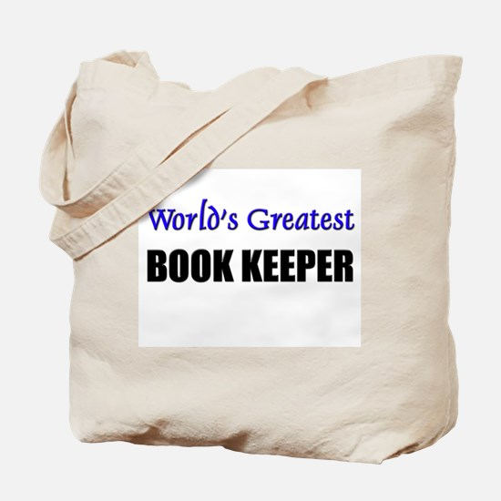 Worlds Greatest BOOK KEEPER Tote Bag