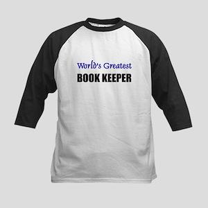 Worlds Greatest BOOK KEEPER Kids Baseball Jersey