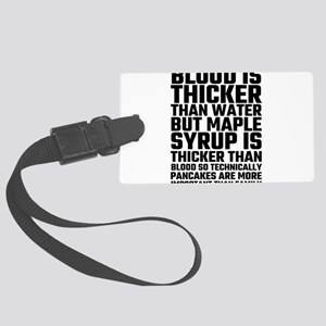 Blood Is Thicker Than Water Panc Large Luggage Tag