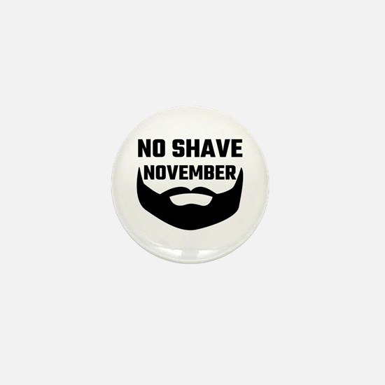 No Shave November Mini Button