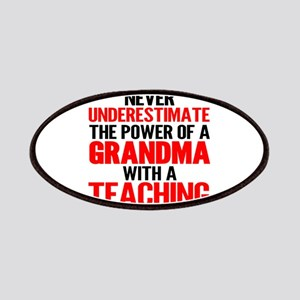 Never Underestimate The Power Of A Grandma W Patch