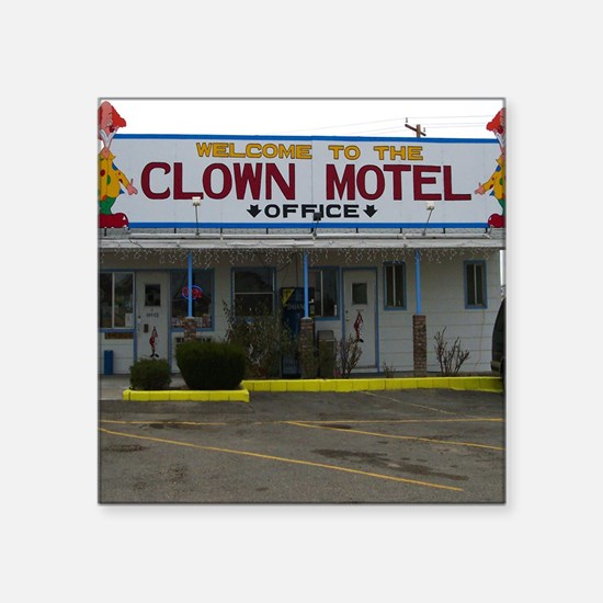 """Welcome To The Clown Motel Square Sticker 3"""" x 3"""""""