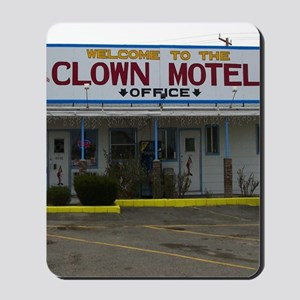 Welcome To The Clown Motel Mousepad