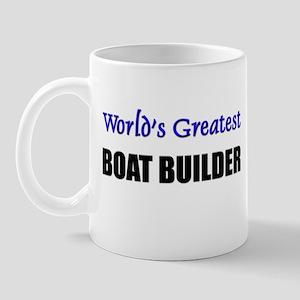 Worlds Greatest BOAT BUILDER Mug