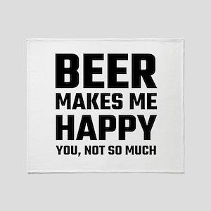 Beer Makes Me Happy Throw Blanket