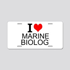 I Love Marine Biology Aluminum License Plate
