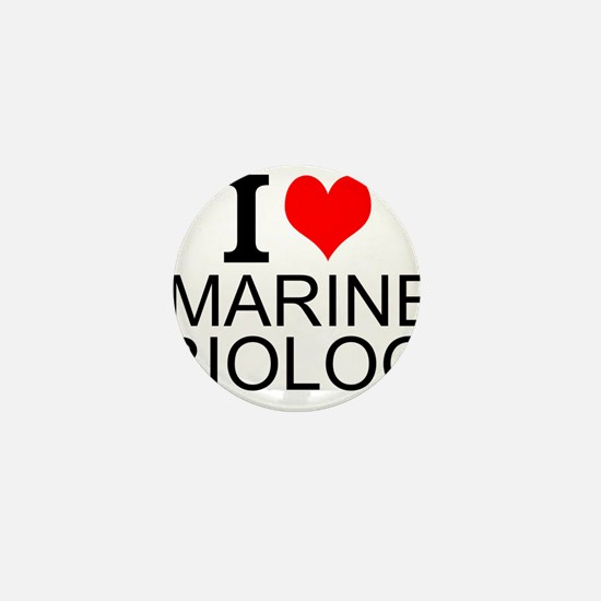 I Love Marine Biology Mini Button