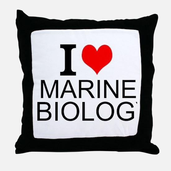I Love Marine Biology Throw Pillow