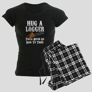 Hug A Logger You'll Never Go Women's Dark Pajamas