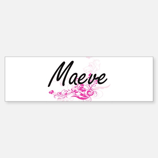 Maeve Artistic Name Design with Flo Bumper Bumper Bumper Sticker
