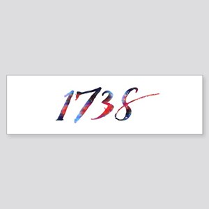 1738 Bumper Sticker