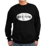 Dirt Time Sweatshirt
