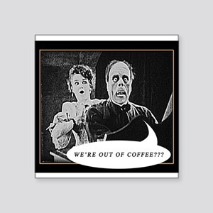 Phantom is Out of Coffee! Sticker